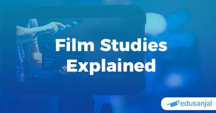 Film Studies Explained