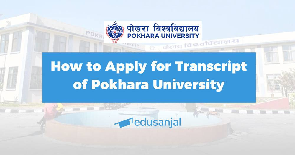 How to Apply for Transcript of Pokhara University
