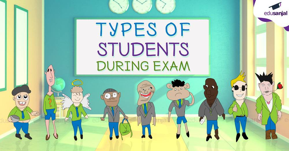 Types of Students during Exam