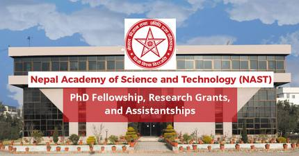 PhD Fellowship, Research Grants, and Assistantships: NAST