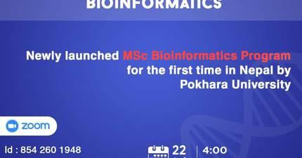 Webinar on Scope and Importance of Bioinformatics: Pokhara University