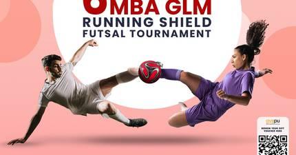 6th MBA GLM Futsal Tournament