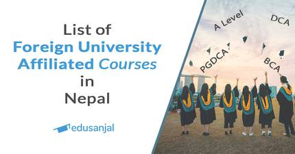 Foreign University Affiliated Colleges and Courses in Nepal