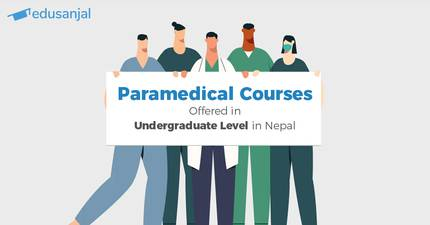 Paramedical Courses Offered in Undergraduate Level in Nepal