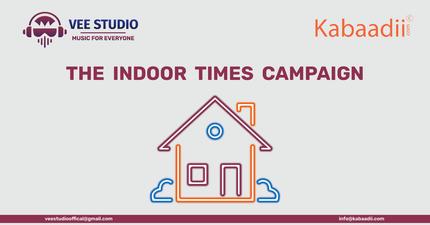 VEE Studio and Kabaadii.com Initiate The Indoor Times Campaign