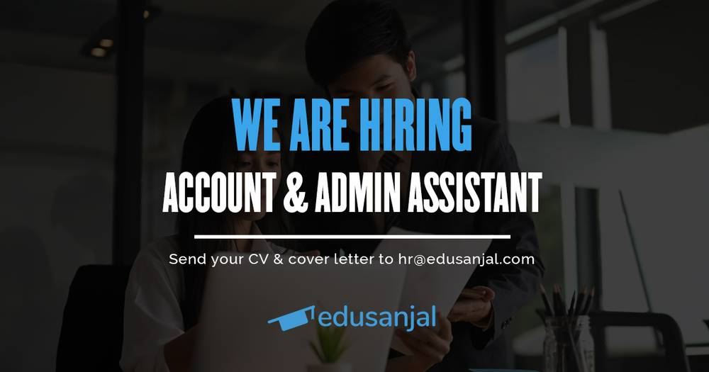 Vacancy for Account & Admin Assistant at Edusanjal